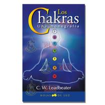 Los Chakras Una Monografia - C.w. Leadbeater