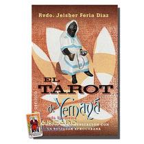 El Tarot De Yemaya - Libro Con 80 Paginas Y Cartas