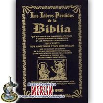 Los Libros Perdidos De La Biblia - Traducidos De Las Lenguas