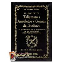 El Libro De Los Talismanes, Amuletos Y Gemas Del Zodiaco