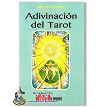 Libro Adivinacion Del Tarot - Aleister Crowley - 117 Paginas