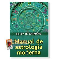 Libro De Astrologia Moderna - Eloy R. Dumon