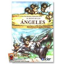 Una Sagrada Expedicion Al Reino De Los Angeles - 224 Paginas