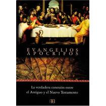 Evangelios Apócrifos / La Verdad Se Encuentra En Este Libro