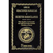 Libro De Oraciones Mágicas Y Secretos Maravillosos