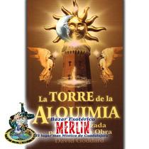 Libro La Torre De La Alquimia - 446 Páginas