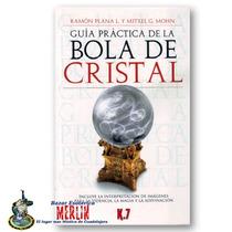 Libro Practico Sobre Bola De Cristal - Forma De Uso