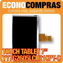 Touch Tablet China 7 Universal Yy7g2605lch21cpt-c 100% Nuevo