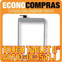 Touch Tablet China 8 Universal 80701-0c4541j 100% Nueva!!!!!