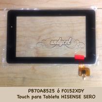 Mica Touch Screen Digitalizador Hisense 7 Pulg Pigbo Pe70a