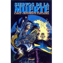 Cable / Ghost Rider : Siervos De La Muerte