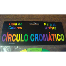 Circulo Cromatico Guia De Colores Para El Artista Mmu