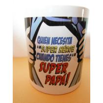 Taza Super Papa Souvenir Decoracion Cafeteria