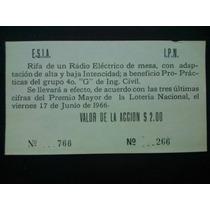 Boleto Antiguo Rifa De Un Radio Del Politécnico Nacion 1966