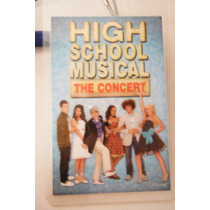 Gafete Disney High School Musical The Concert Tour 06-07
