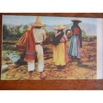 Antigua Postal El Regreso Al Pueblo Año 1900