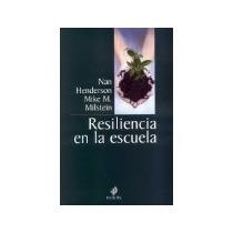 Libro Resiliencia En La Escuela *cj
