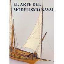 Modelismo Naval Barcos Lanchas Motores Proa Popa - Libro