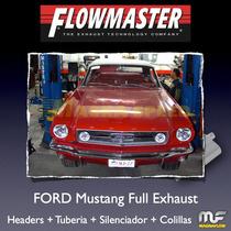 Sistema Completo Mustang Flowmaster Y Magnaflow