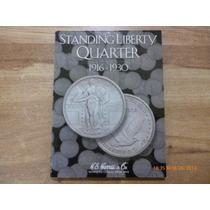 Album Coleccionador Standing Liberty Quarter 1916 - 1930