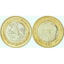Monedas De 10 Pesos Conmemorativas De La Batalla De Puebla