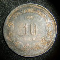 Moneda 10 Centavos 1915 Atlixtac Guerrero Cobre Revolucion