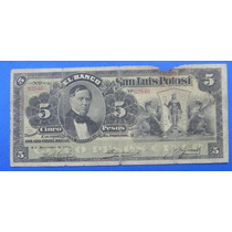 Billete Banco S.l.p. $5 Pesos 1911
