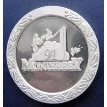 Medalla Mexico Feria Monterrey 1991 Plata Excelente