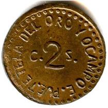 2 Cent 1915 Tetela Del Oro Original Revolución