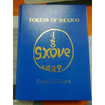 Catalogo Tokens Of Mexico Frank Grove