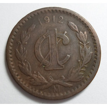 1 Centavo 1912 Estados Unidos Mexicanos