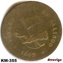 1/4 De Real 1862 Edo. Libre De Jalisco Republica