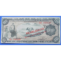 Billete México Gobierno Provisional De México 100 Pesos 1914