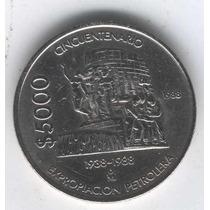 Super Ganga, $5,000 Pesos De La Expropiación Petrolera.