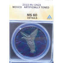 Meneda Onza Troy2015 Mexico Plata Colorida Certificada