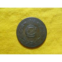 Moneda De Dos Centavos Zapatista. 1915. Cospel ,chico