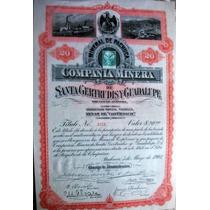 Bono Compania De Minas, Santa Gertrudis Y Gpe. 1903 !!