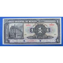 Billete Banco De México Oriental $1 Peso 1900 Muy Escaso