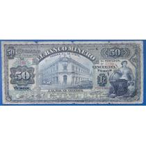 Billete 50 Pesos Banco Minero Cihuahua 1914