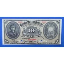 Billete Banco Queretaro $10 Pesos 1900 Con Firmas Specimen