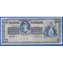 Billete Banco Nacional De México 100 Pesos Excelente