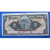 Billete Banco Oriental De México $2 Pesos 1900 Muy Escaso