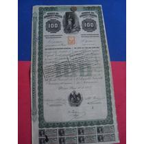 Bono Acción Del Banco De Londres Y Mexico, 1905, 100 Pesos.