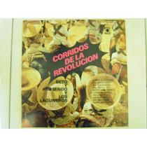 Corridos De La Revolucion Lp Beto Rosendo Y Los Laguneros