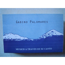 Gabino Palomares Casette Mexico A Traves De Su Canto