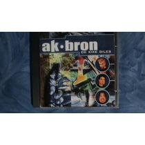 Cd Del Grupo Ak-bron De Kike Giles 2001
