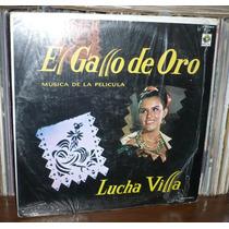 Lucha Villa Lp El Gallo De Oro Musica De La Pelicula