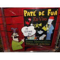 Pate De Fua En Vivo Teatro Metropolitan Cd Sellado