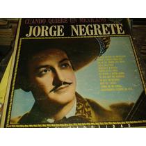Disco Acetato De Jorge Negrete, Cuando Quiere Un Mexicano