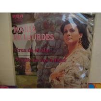 Maria De Lourdes Lp 45rmp.cruz De Olvido
